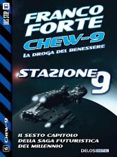 Stazione 9: Chew-9 6