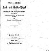 Naturgeschichte der Land- und Wasser-Vögel des nördlichen Deutschlands und angränzender Länder: nach eignen Erfahrungen entworfen, und nach dem Leben gezeichnet, Band 3