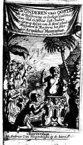 De wonderen van 't Oosten ofte beschrijving en oorlogs-daden van Oud- en Nieuw Oost-Indiën, vervolgt tot op deze tijt, van de Sond vloed af ...