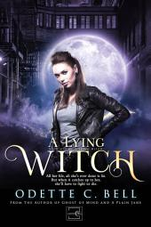 A Lying Witch Book One