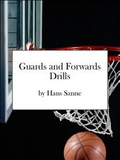 Basketball Guards and Forwards Drills: Basketball Drills