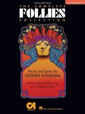 Follies - The Complete Collection (Songbook): Vocal Selections