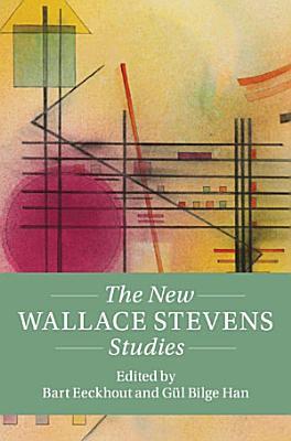 The New Wallace Stevens Studies PDF