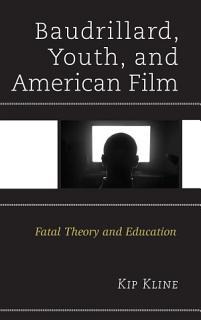 Baudrillard  Youth  and American Film Book