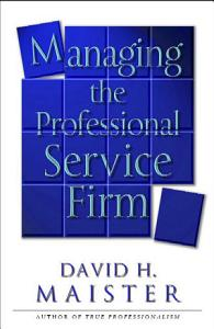 Managing The Professional Service Firm Book