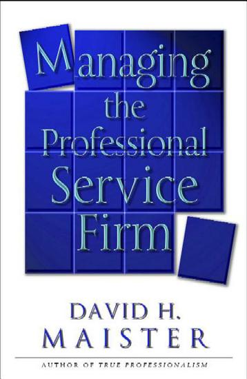 Managing The Professional Service Firm PDF
