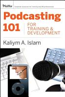 Podcasting 101 for Training and Development PDF