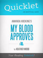 Quicklet on My Blood Approves by Amanda Hocking