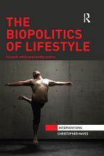 The Biopolitics of Lifestyle