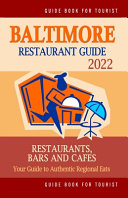 Baltimore Restaurant Guide 2022