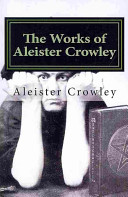 The Works of Aleister Crowley