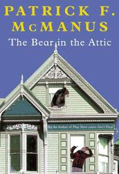 The Bear In The Attic Book PDF
