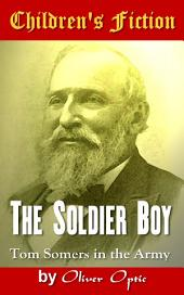 The Soldier Boy: Children's Fiction