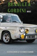 Renault 8 Gordini Basics