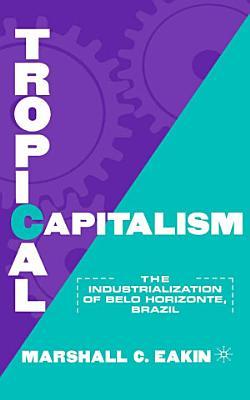 Tropical Capitalism PDF