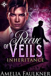 Reeve of Veils: Inheritance: Book 4