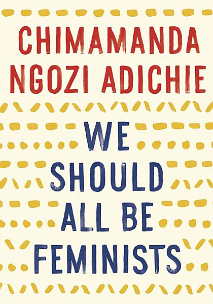 Download We Should All be Feminists Book