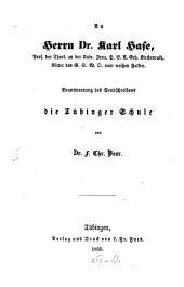 An Herrn Dr. Karl Hase: Beantwortung des Sendschreibens die Tübinger Schule