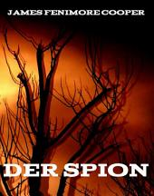 Der Spion: eBook Edition
