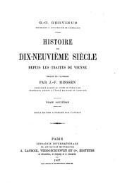 Histoire du XIXe siècle, depuis les traités de Vienne: Volume16