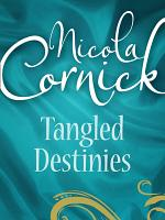 Tangled Destinies: The Larkswood Legacy / The Neglectful Guardian (Mills & Boon M&B) (Regency, Book 12)