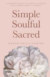 Simple Soulful Sacred Book PDF