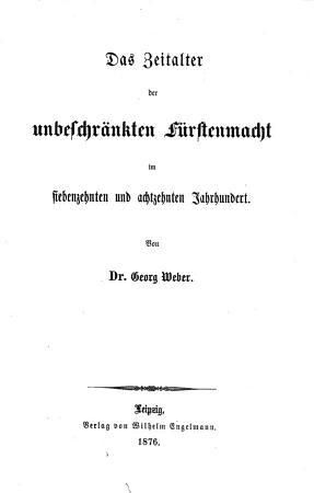 Allgemeine Weltgeschichte mit besonderer Ber  cksichtigung des Geistes  und Culturlebens der V  lker und mit Benutzung der neueren geschichtlichen Forschungen PDF
