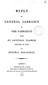 Reply ... to the narrative made by general Clarke, minister of war, to general Bonaparte