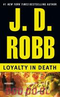 Loyalty in Death PDF