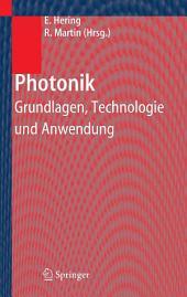 Photonik: Grundlagen, Technologie und Anwendung