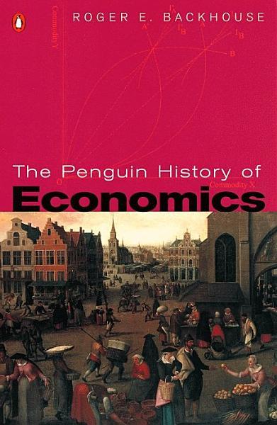 Download The Penguin History of Economics Book
