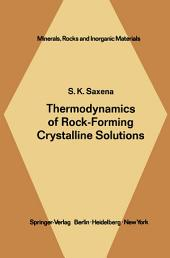 Thermodynamics of Rock-Forming Crystalline Solutions