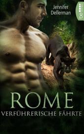 Rome - Verführerische Fährte