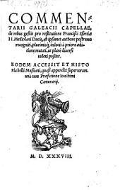 Commentarii de rebus gestis pro restitutione Francisci Sfortiae II. Mediolani ducis etc. Eodem accessit et historia belli Mussiani quasi appendix etc