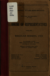 Standing Rules and Orders for the Government of the House of Representatives for the Regular Session 1921: House Committees and Senate Committees