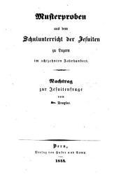 Musterproben aus dem Schulunterricht der Jesuiten zu Luzern in 18. Jh. Nachtrag zur Jesuitenfrage