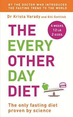 The Every Other Day Diet PDF