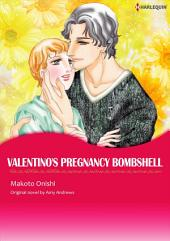 VALENTINO'S PREGNANCY BOMBSHELL: Harlequin Comics