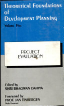 Theoretical Foundations of Development Planning: Project evaluation