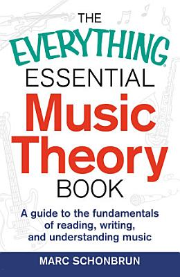 The Everything Essential Music Theory Book PDF