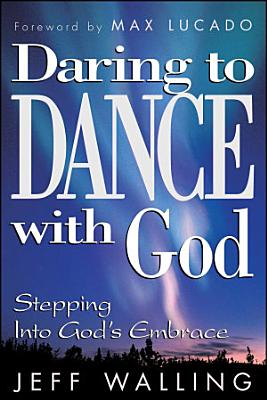 Daring to Dance With God PDF