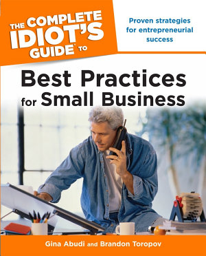 The Complete Idiot s Guide to Best Practices for Small Business PDF