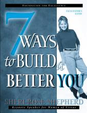 7 Ways to Build a Better You: Facilitator's Guide