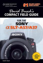 David Busch's Compact Field Guide for the Sony Alpha SLT-A57/A37: Part 90