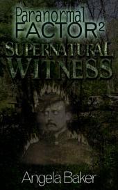 Paranormal Factor 2