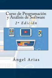 Curso de Programación y Análisis de Software: 2ª Edición