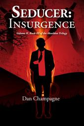Seducer: Insurgence