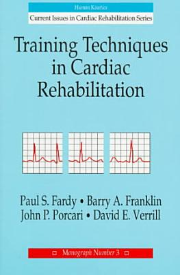 Training Techniques in Cardiac Rehabilitation PDF