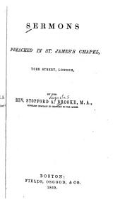 Sermons Preached in St. Jame's Chapel, York Street, London