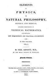Elements of physics, or natural philosophy: Volume 1